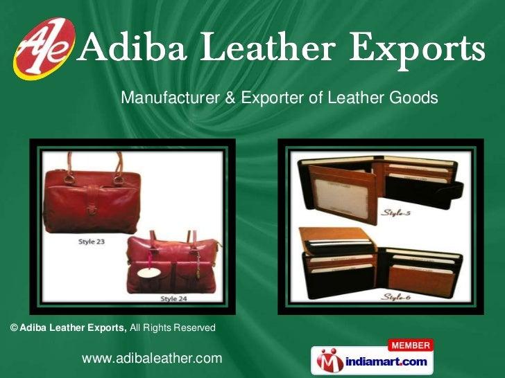 Manufacturer & Exporter of Leather Goods<br />
