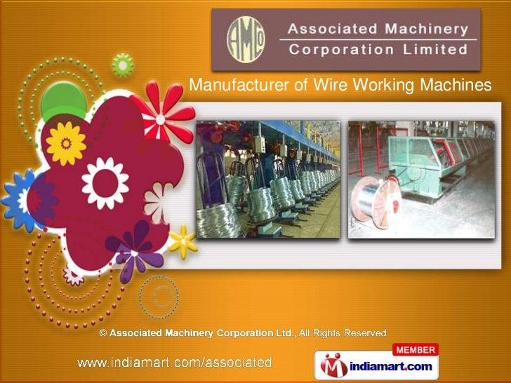 Manufacturer of Wire Working Machines