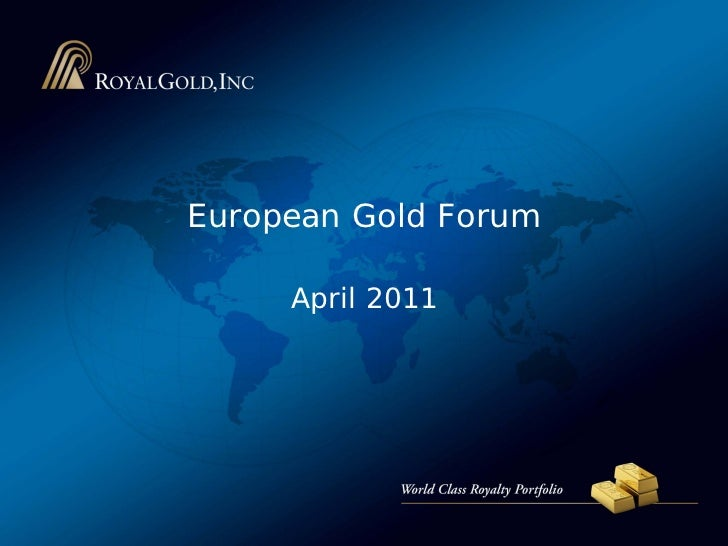Royal Gold Presentation