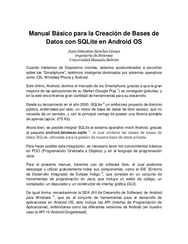 Manual Básico para la Creación de Bases de Datos con SQLite en Android OS Juan Sebastián Sánchez Gómez Ingeniería de Siste...
