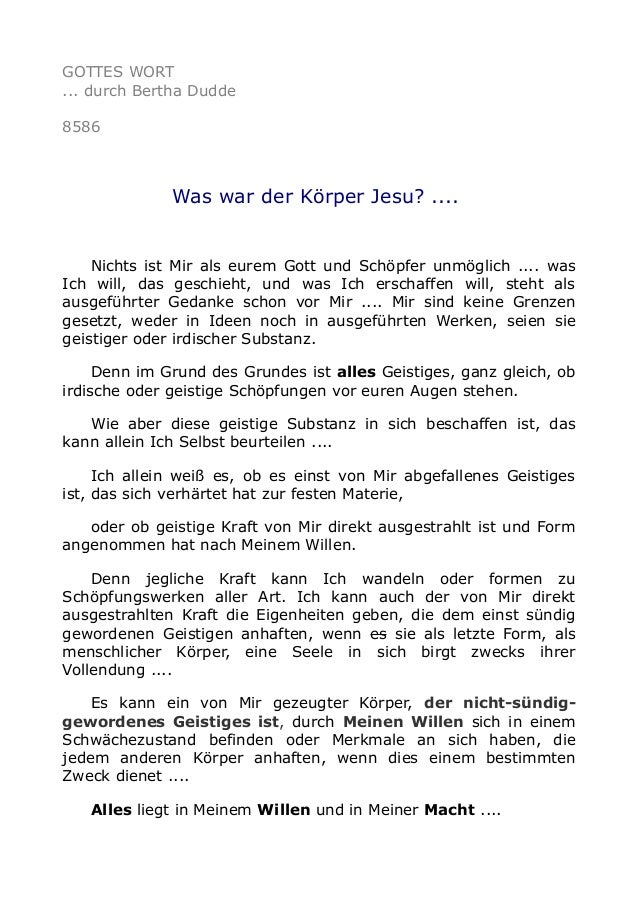 GOTTES WORT ... durch Bertha Dudde 8586 Was war der Körper Jesu? .... Nichts ist Mir als eurem Gott und Schöpfer unmöglich...