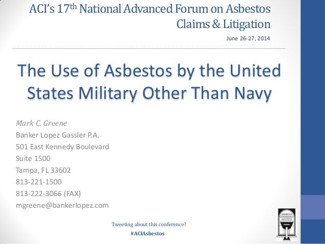 The Use of Asbestos by the United States Military Other Than Navy
