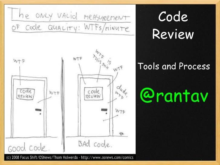 Code Review Tools and Process @rantav