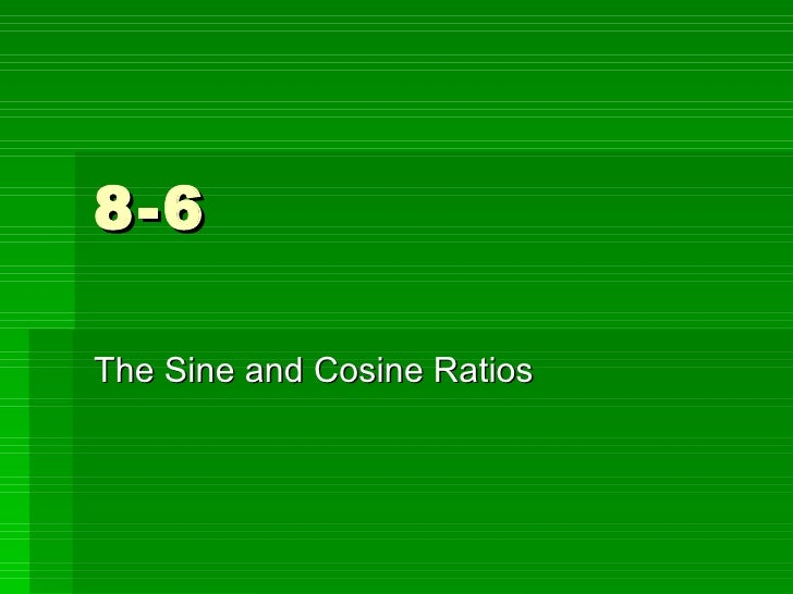 8 6 Sin Cos Ratios Noted