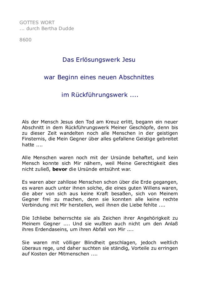 GOTTES WORT ... durch Bertha Dudde 8600 Das Erlösungswerk Jesu war Beginn eines neuen Abschnittes im Rückführungswerk .......