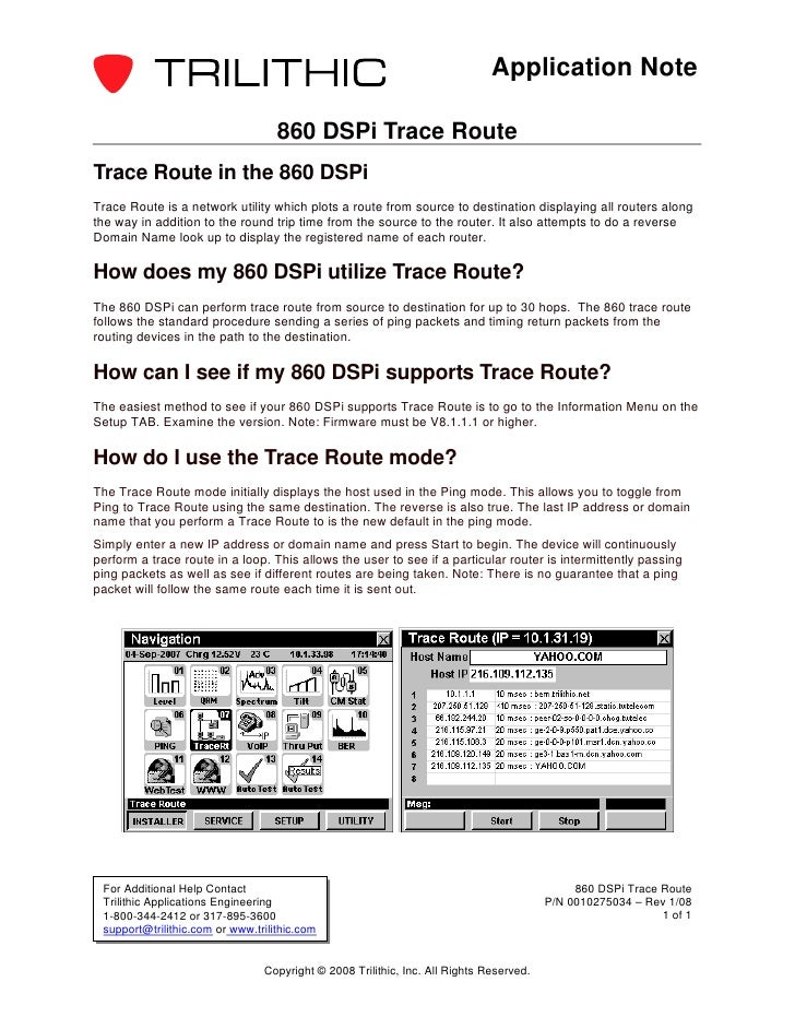 Application Note                                   860 DSPi Trace RouteTrace Route in the 860 DSPiTrace Route is a network...