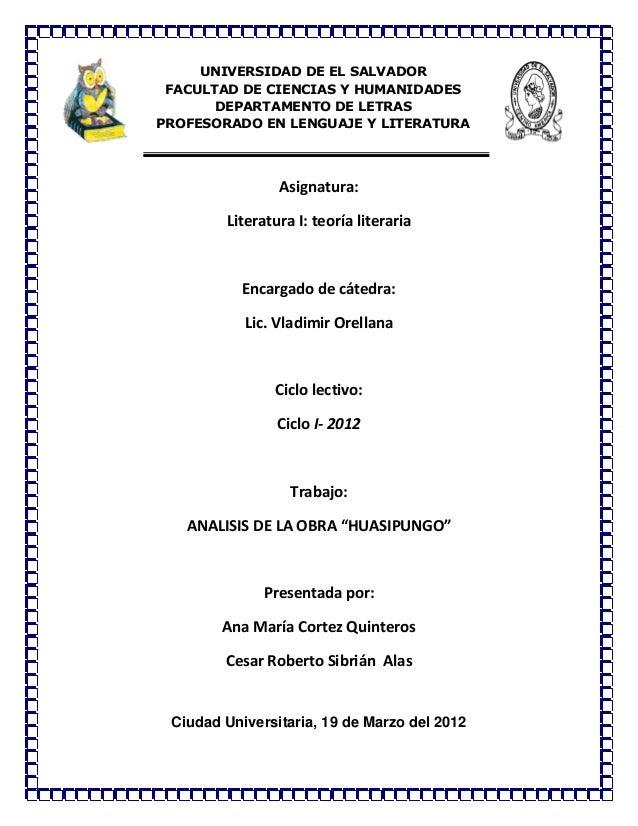 Asignatura: Literatura I: teoría literaria Encargado de cátedra: Lic. Vladimir Orellana Ciclo lectivo: Ciclo I- 2012 Traba...