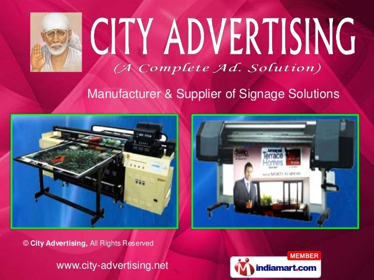 Manufacturer & Supplier of Signage Solutions© City Advertising, All Rights Reserved          www.city-advertising.net