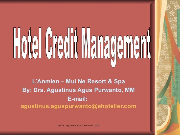 L'Anmien – Mui Ne Resort & SpaBy: Drs. Agustinus Agus Purwanto, MM                E-mail:agustinus.aguspurwanto@ehotelier....