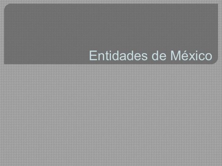 Entidades de México
