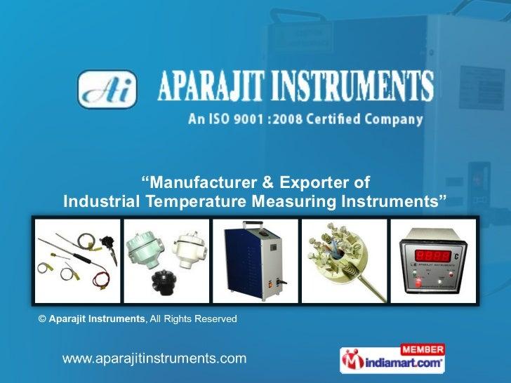 """ Manufacturer & Exporter of Industrial Temperature Measuring Instruments"""