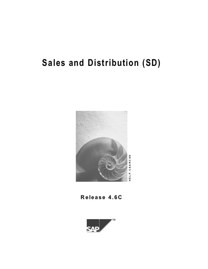 Sales and Distribution (SD)                       HELP.CAARCSD        Release 4.6C                 ™