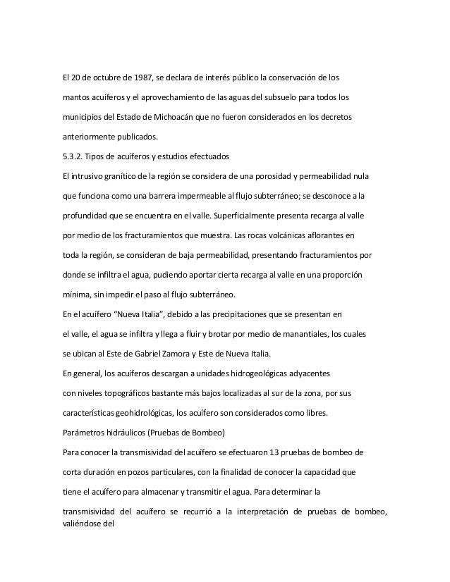 El 20 de octubre de 1987, se declara de interés público la conservación de los mantos acuíferos y el aprovechamiento de la...