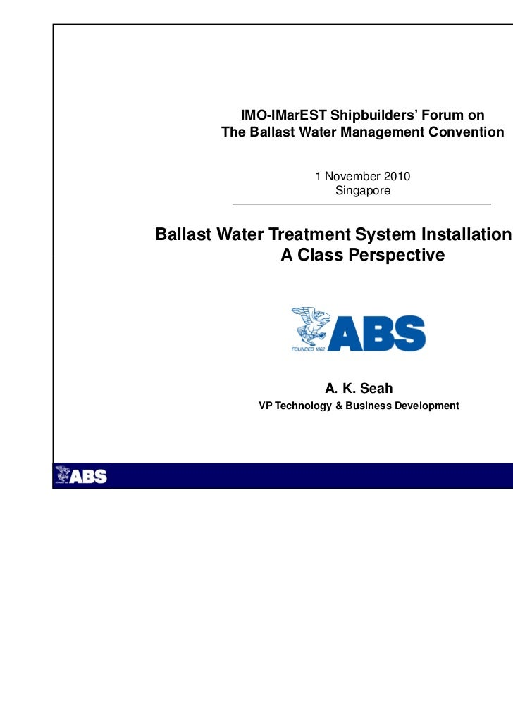 IMO-IMarEST Shipbuilders' Forum on       The Ballast Water Management Convention                      1 November 2010     ...