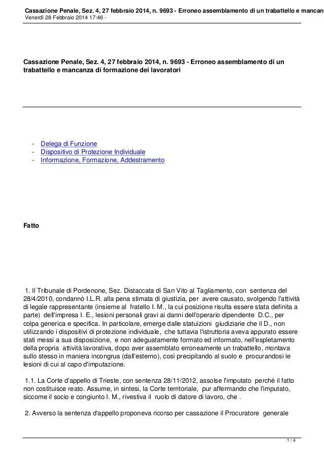 Cassazione Penale, Sez. 4, 27 febbraio 2014, n. 9693 - Erroneo assemblamento di un trabattello e mancanz Venerdì 28 Febbra...