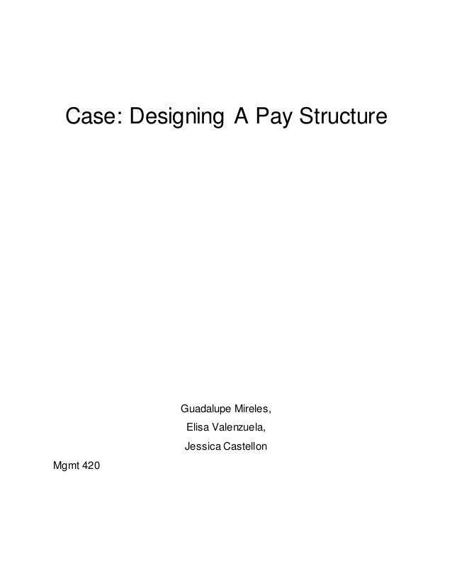 designing a pay structure Compensation, specifically base pay, is usually the highest organizational cost, and a significant factor in employee attraction and retention while few organizations lack any structure for base pay at all, many do not have a proper, equitable, consistent, and flexible approach.