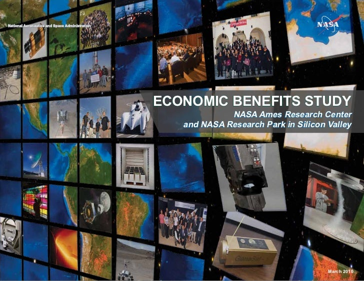 National Aeronautics and Space Administration                                                ECONOMIC BENEFITS STUDY      ...