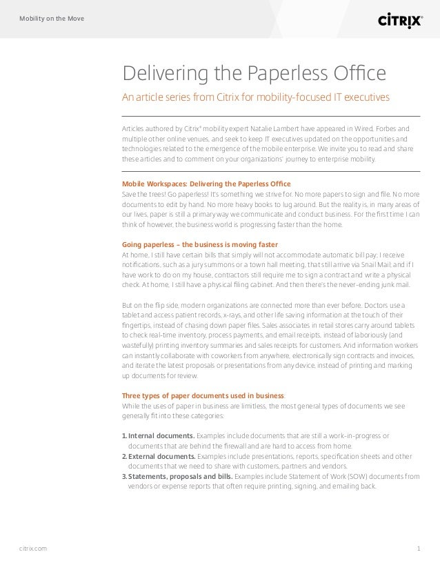 Mobility on the Move 1citrix.com Delivering the Paperless Office An article series from Citrix for mobility-focused IT exe...