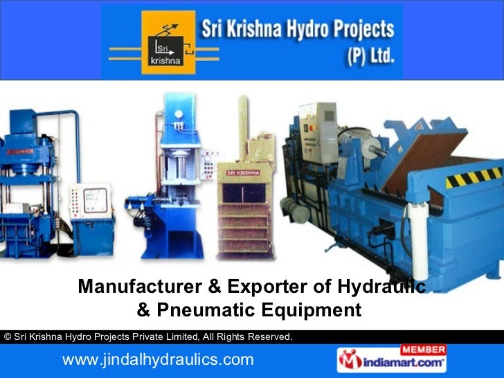 Manufacturer & Exporter of Hydraulic & Pneumatic Equipment