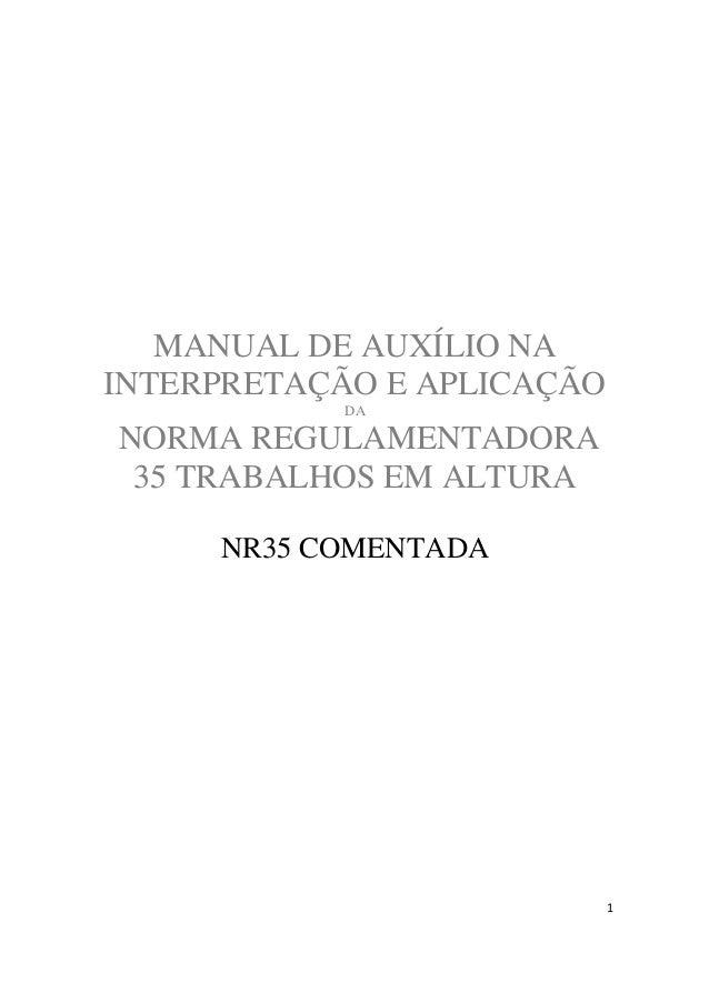 MANUAL DE AUXÍLIO NAINTERPRETAÇÃO E APLICAÇÃO           DANORMA REGULAMENTADORA 35 TRABALHOS EM ALTURA     NR35 COMENTADA ...