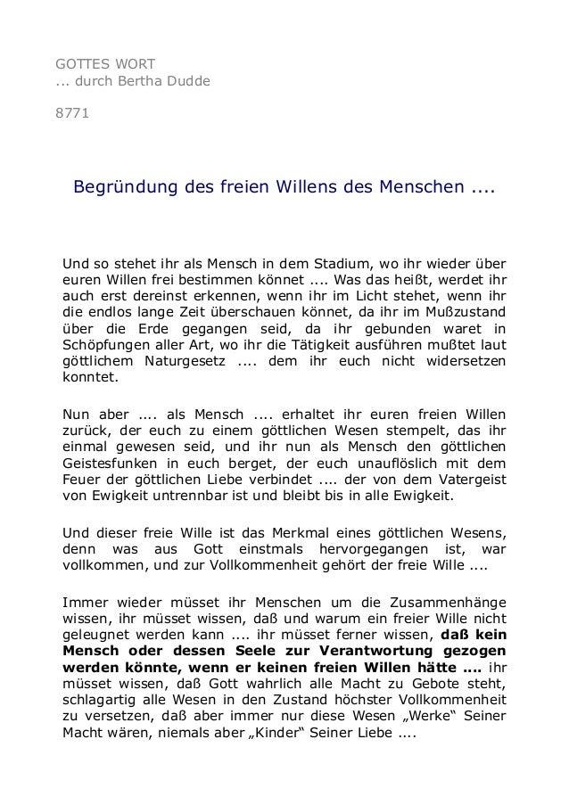 GOTTES WORT ... durch Bertha Dudde 8771 Begründung des freien Willens des Menschen .... Und so stehet ihr als Mensch in de...