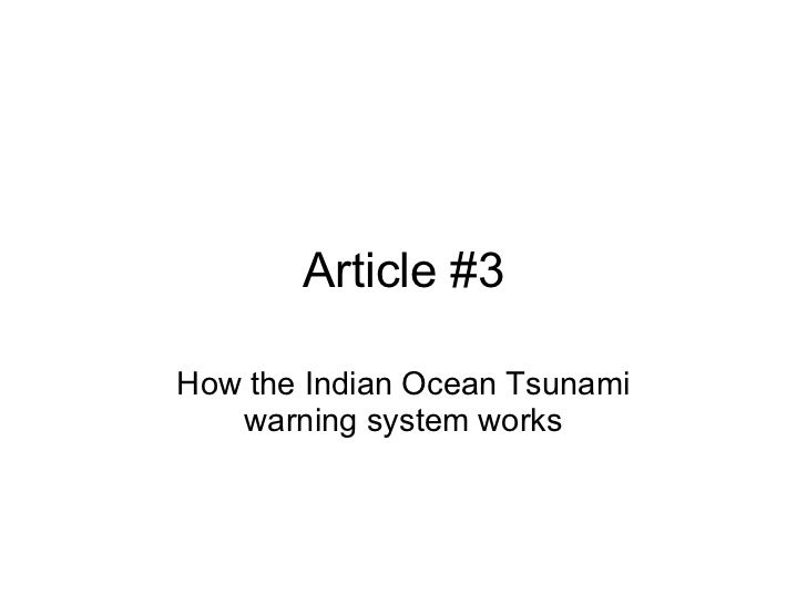 Article #3 How the Indian Ocean Tsunami warning system works