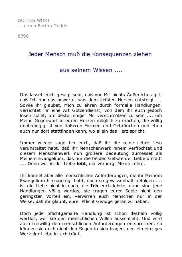 GOTTES WORT ... durch Bertha Dudde 8796 Jeder Mensch muß die Konsequenzen ziehen aus seinem Wissen .... Das lasset euch ge...