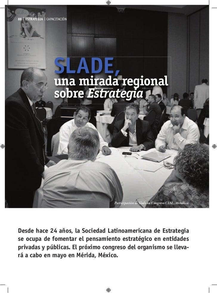 SLADE, una mirada regional sobre estrategia