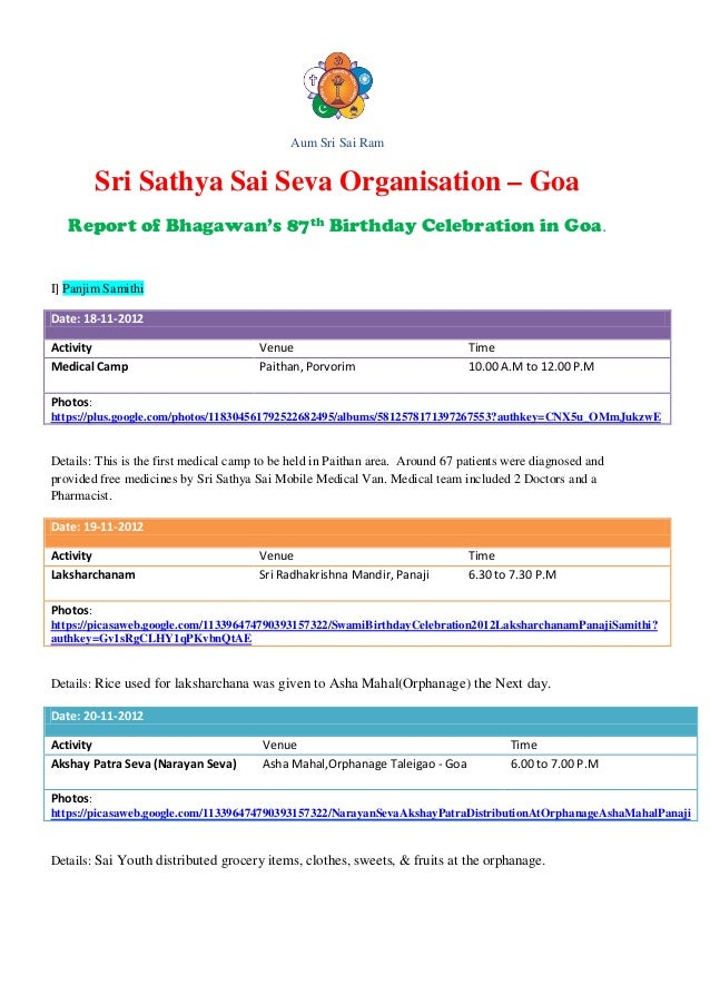 Aum Sri Sai Ram          Sri Sathya Sai Seva Organisation – Goa   Report of Bhagawan's 87th Birthday Celebration in Goa.I]...