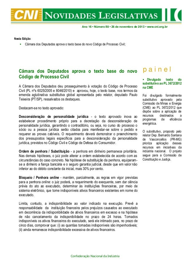 Ano 16 • Número 88 • 26 de novembro de 2013 • www.cni.org.br  Nesta Edição:   Câmara dos Deputados aprova o texto base do...