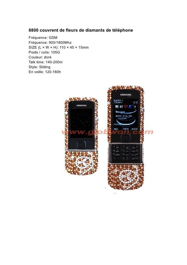 8800 couvrent de fleurs de diamants de téléphone Fréquence: GSM Fréquence: 900/1800Mhz SIZE (L × W × H): 110 × 45 × 15mm P...