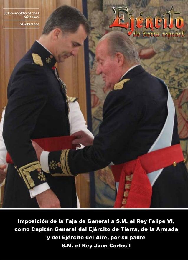 Imposición de la Faja de General a S.M. el Rey Felipe VI, como Capitán General del Ejército de Tierra, de la Armada y del ...