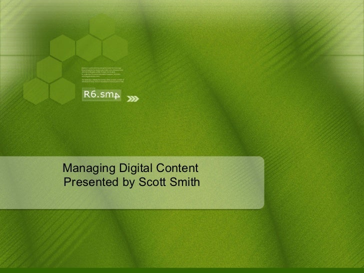 Scott Smith: Managing Digital Content