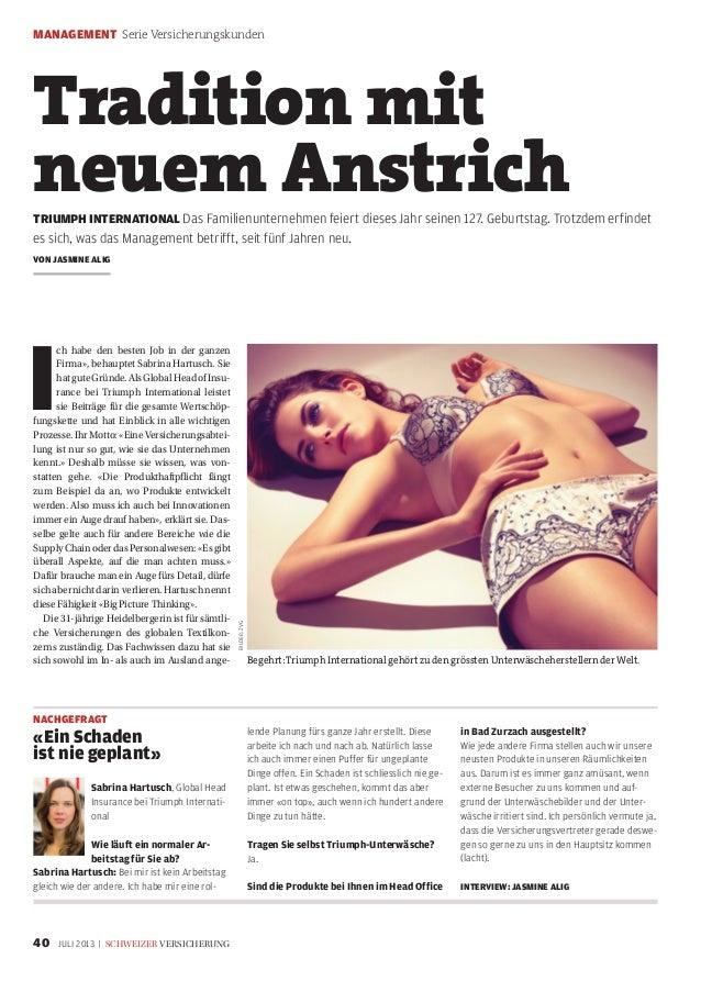 MANAGEMENT Serie Versicherungskunden 40 JULI 2013 | schweizer versicherung I ch habe den besten Job in der ganzen Firma», ...
