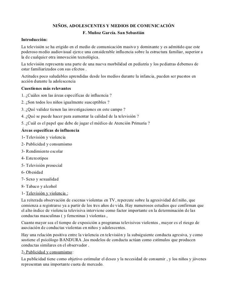 NIÑOS, ADOLESCENTES Y MEDIOS DE COMUNICACIÓN                                   F. Muñoz García. San SebastiánIntroducción:...