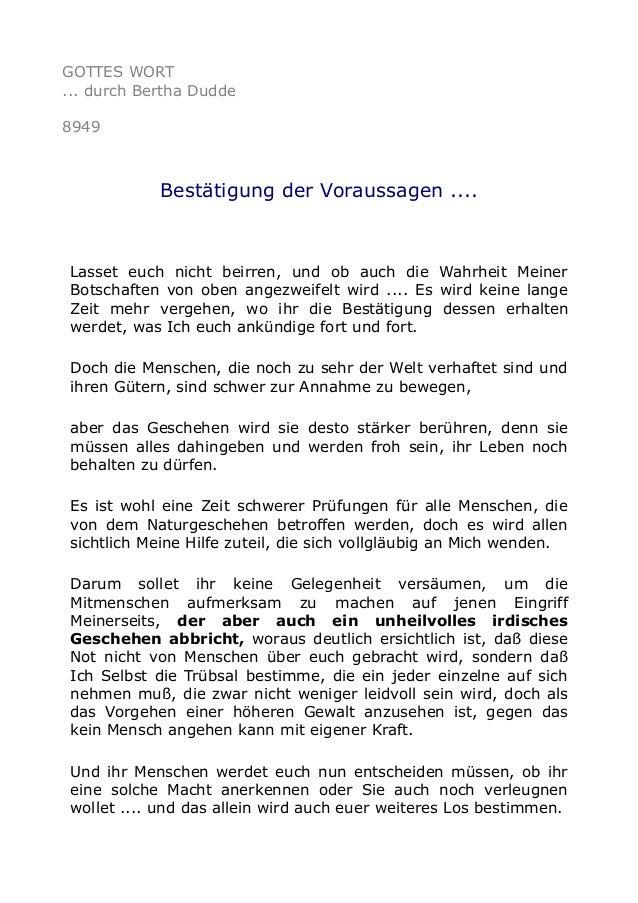 GOTTES WORT ... durch Bertha Dudde 8949 Bestätigung der Voraussagen .... Lasset euch nicht beirren, und ob auch die Wahrhe...