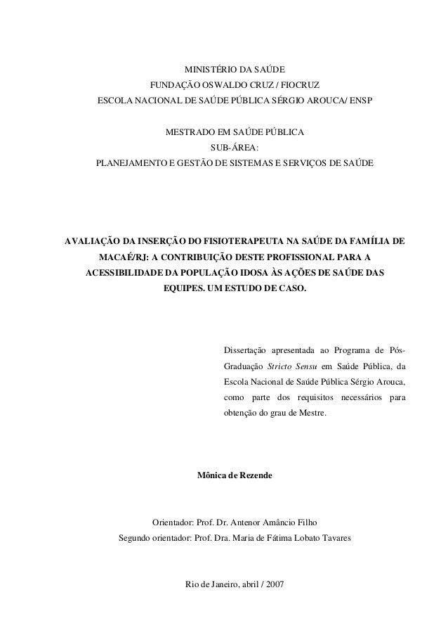 AVALIAÇÃO DA INSERÇÃO DO FISIOTERAPEUTA NA SAÚDE DA FAMÍLIA DE MACAÉ/RJ