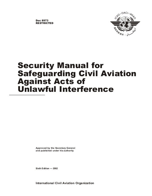 International Civil Aviation Organization Approved by the Secretary General and published under his authority Security Man...