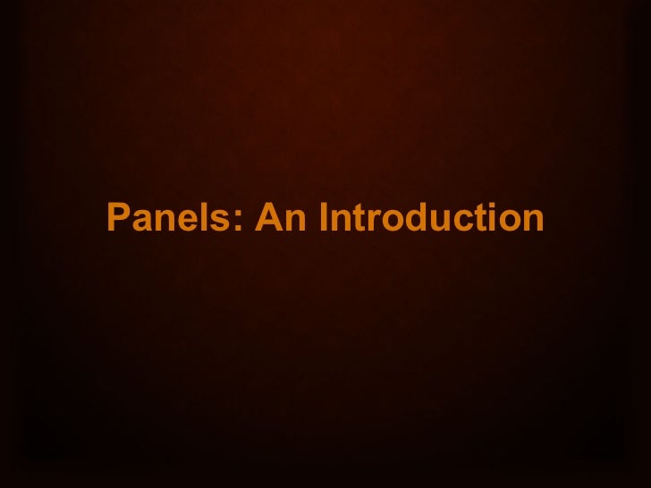 Panels: An Introduction