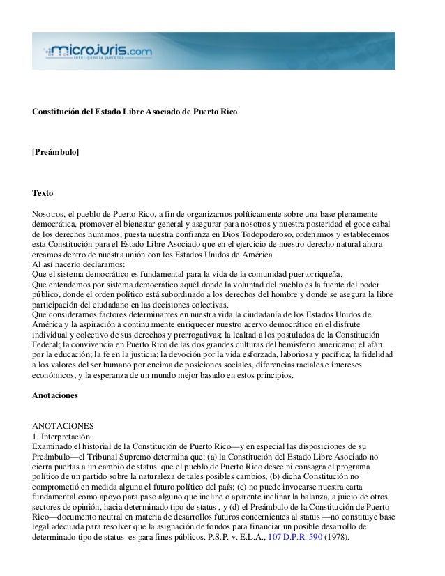 Constitución del Estado Libre Asociado de Puerto Rico [Preámbulo] Texto Nosotros, el pueblo de Puerto Rico, a fin de organ...