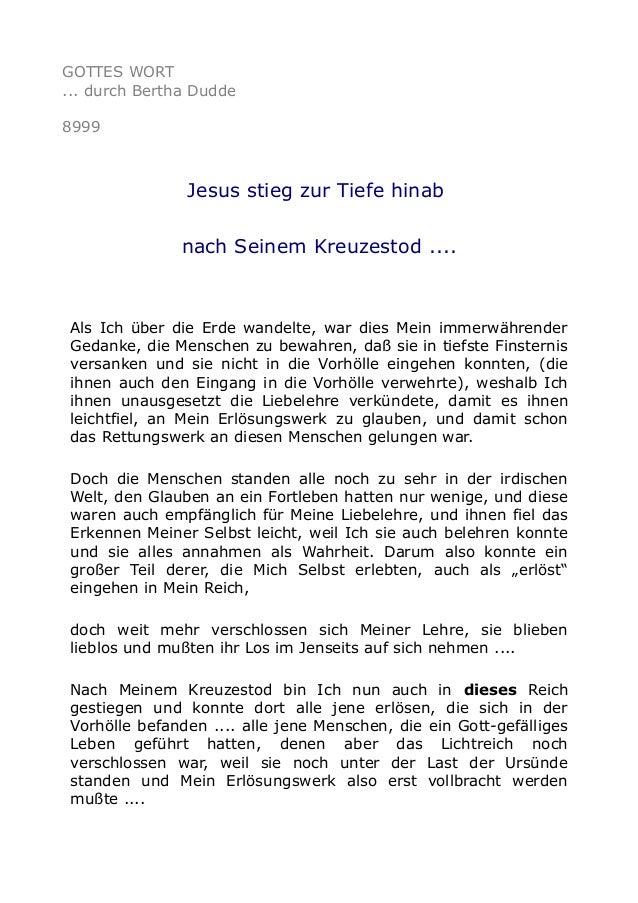 GOTTES WORT ... durch Bertha Dudde 8999 Jesus stieg zur Tiefe hinab nach Seinem Kreuzestod .... Als Ich über die Erde wand...