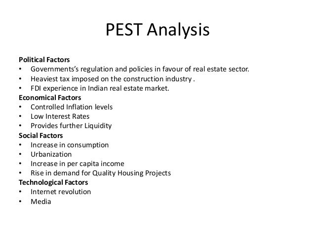 pestle analysis real estate Download citation   strategic assessment   in the following article, the author has carried out a strategic assessment of residential and real estate construction industry in saudi arabia beginning with explaining the concept of strategy in different schools of thought, he has used pestel an.