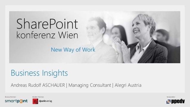 Bronze-Partner: Medien-Partner: Veranstalter: New Way of Work Business Insights Andreas Rudolf ASCHAUER | Managing Consult...