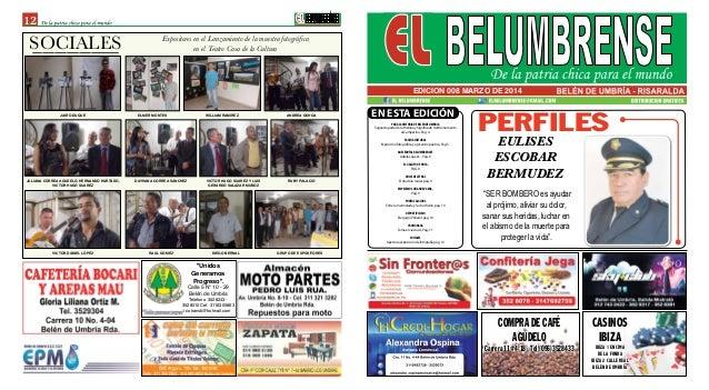 12 EDICION 008 MARZO DE 2014 SOCIALES COMPRA DE CAFÉ AGUDELO Carrera 11 #4-18 - Tel (096)3528433 CASINOS IBIZA IBIZA 1 ENC...