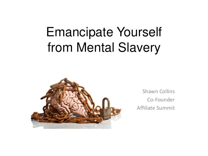 Emancipate Yourselffrom Mental Slavery                Shawn Collins                    Co-Founder              Affiliate S...