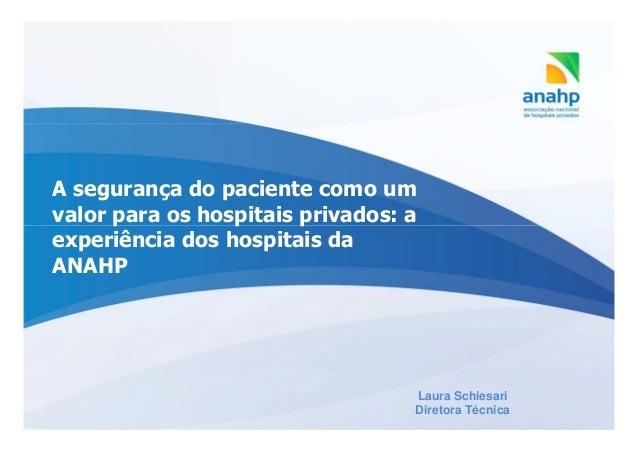 A seguranca do paciente como um valor para os hospitais privados a experiência dos hospitais da ANAHP
