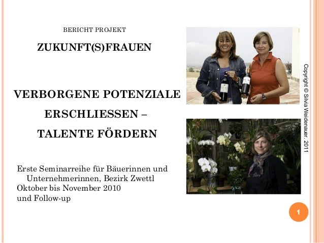BERICHT PROJEKT ZUKUNFT(S)FRAUEN Erste Seminarreihe für Bäuerinnen und Unternehmerinnen, Bezirk Zwettl Oktober bis Novembe...
