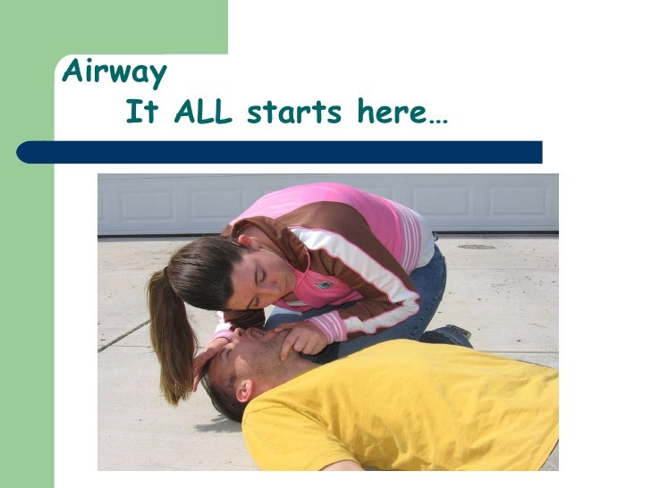 Airway It ALL starts here…