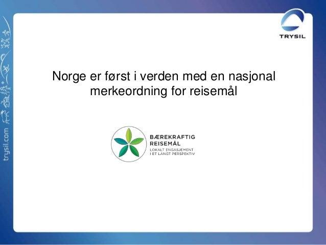 Norge er først i verden med en nasjonalmerkeordning for reisemål