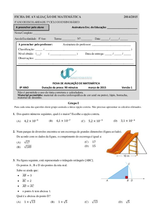 FICHA DE AVALIAÇÃO DE MATEMÁTICA 2014/2015 8ºANODEESCOLARIDADE/3ºCICLODOENSINOBÁSICO Assinatura Enc. de Educação: ________...